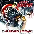 Der Wolfsmensch im Blutrausch (07) (Original Dan Shocker Hörspiele)