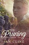 The Pruning (American Dreams Book 2)