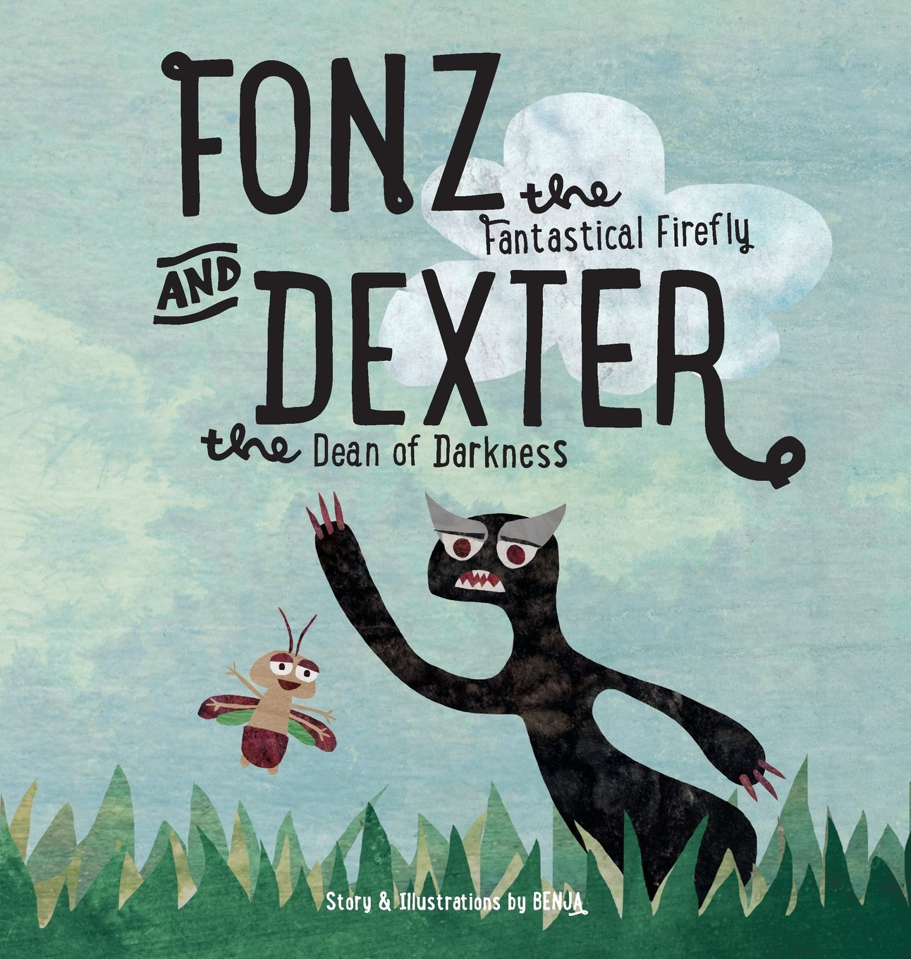 Fonz the Fantastical Firefly and Dexter the Dean of Darkness pdf