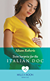 Twin Surprise For The Italian Doc (Mills & Boon Medical) (Rescued Hearts, Book 2)