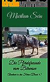Die Pferdefreunde vom Bärensee: Abenteuer in den Ferien