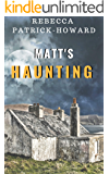 Matt's Haunting: An Irish Ghost Story
