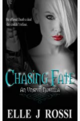 Chasing Fate (Unspun) Kindle Edition