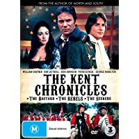 The Kent Chronicles (The Bastard / The Rebels / The Seekers)