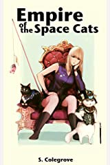 Empire of the Space Cats (Amy Armstrong Book 2) Kindle Edition