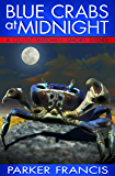 Blue Crabs at Midnight (Quint Mitchell Mystery Series)