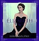 Elizabeth: Reigning in Style