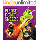 Children's book: PLEASE DON'T SNEEZE: Teaching Your Child Stay Healthy And Safe (Animal bedtime story: kids books 2-9 Book 3)