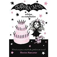 Isadora Moon celebra su cumpleaños (FICCIÓN INFANTIL) - 9788420485836