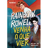 Venha o que vier: Any Way the Wind Blows: 3
