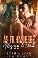 As Filhas Bebê Milagrosas do Sheik (Portuguese Edition)