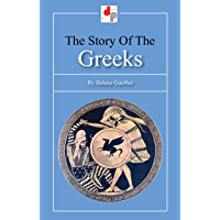 The Story of the Greeks (Illustrated)