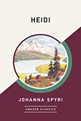 Heidi (AmazonClassics Edition) Kindle Edition