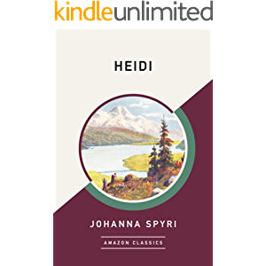 Heidi (AmazonClassics Edition)