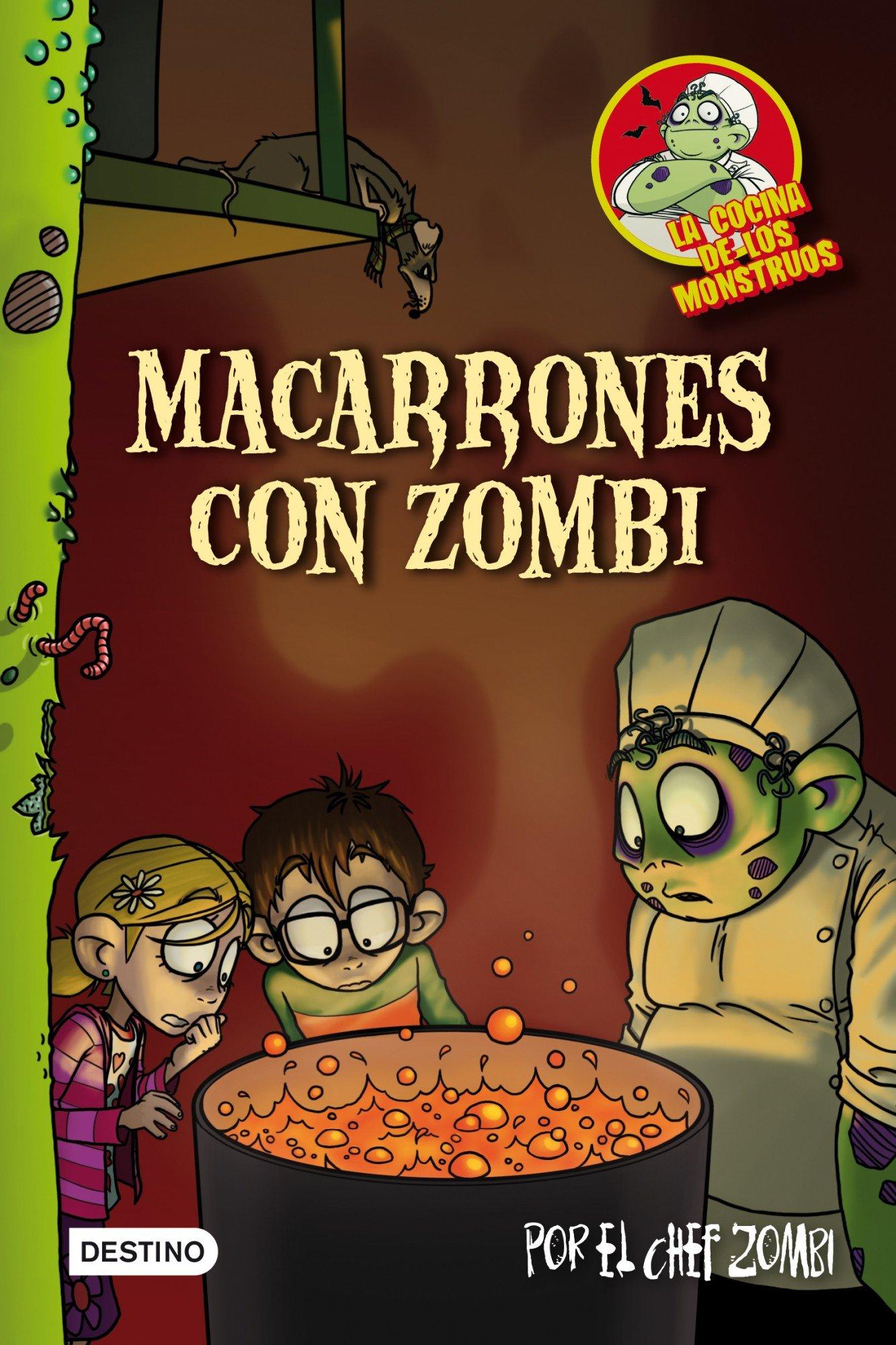Macarrones Con Zombi La Cocina De Los Monstruos 1 Spanish Edition 9788408100140 Piñol Martín Books