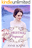 A Christmas Proposal (A Wyoming Mail Order Bride Holiday Book 2)