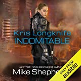 Indomitable: Kris Longknife, Book 18