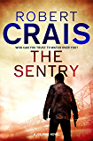 The Sentry: A Joe Pike Novel (Joe Pike series)