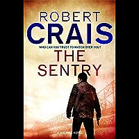 The Sentry: A Joe Pike Novel (Joe Pike series Book 3)