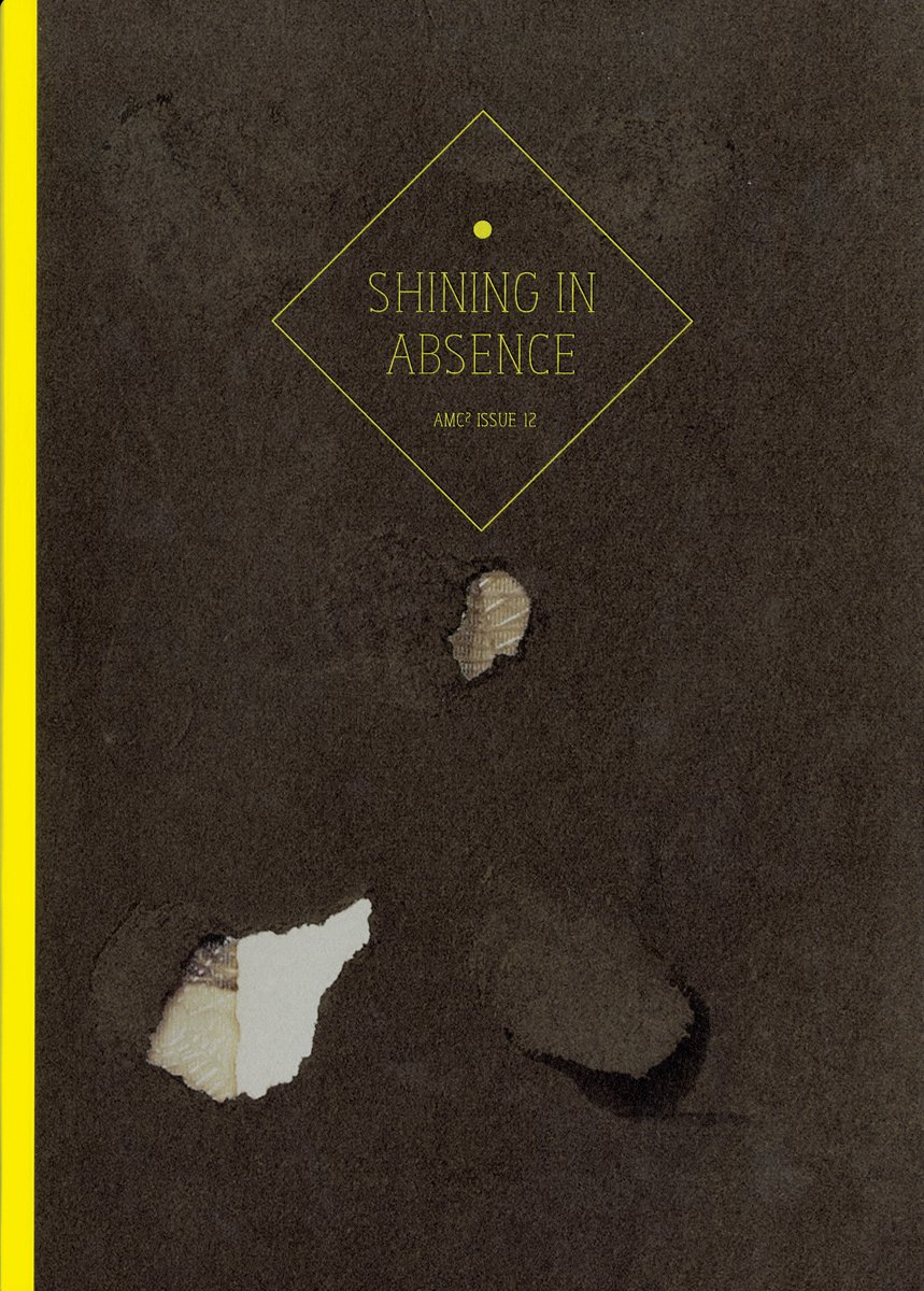 AMC2 Journal Issue 12: Shining in Absence pdf