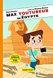 Max youtubeur en Egypte