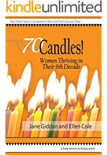 Im too young to be seventy and other delusions kindle edition 70candles women thriving in their 8th decade fandeluxe Epub