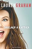 Parlare a raffica (Italian Edition)