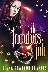 The Incubus Job (Mission: Magic Book 1) Kindle Edition