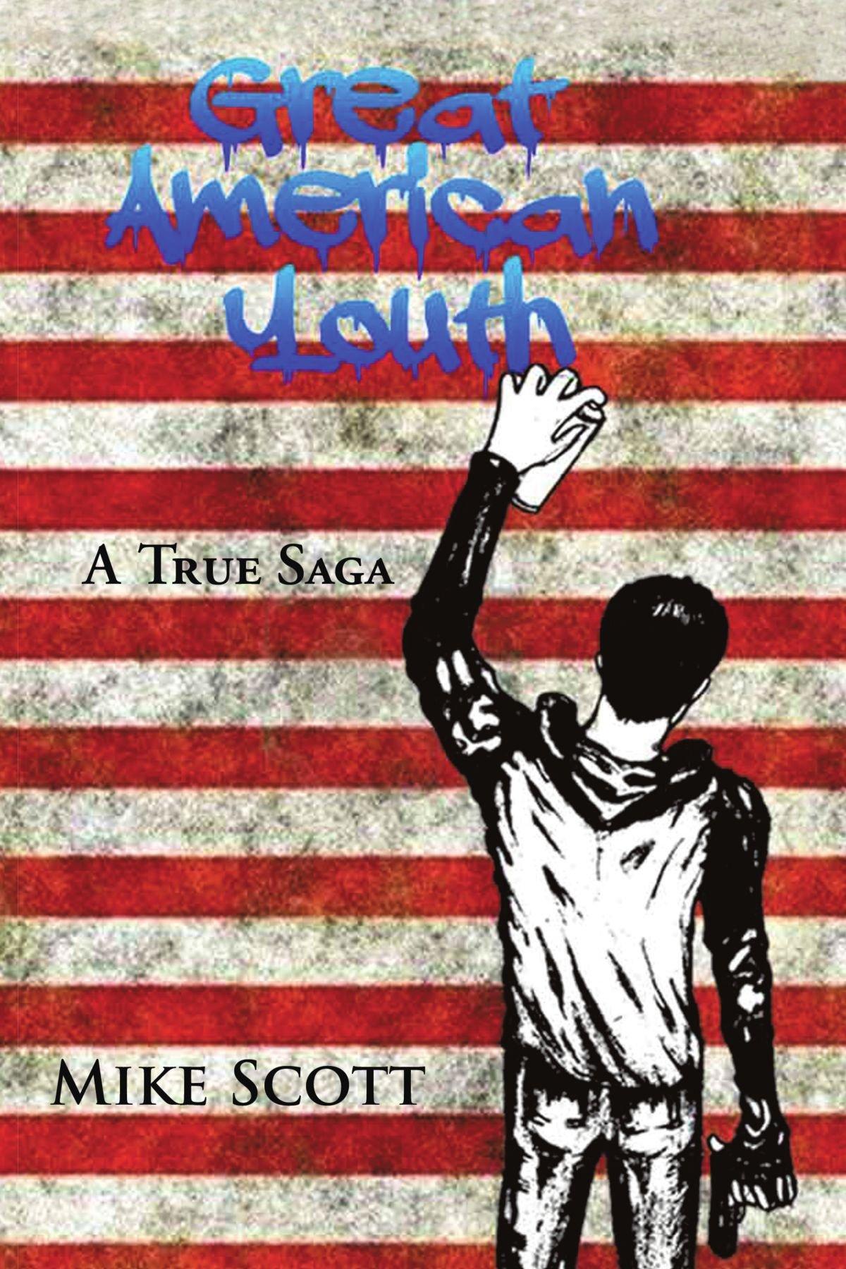 Download Great American Youth: A True Saga pdf epub