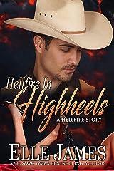 Hellfire in High Heels Kindle Edition