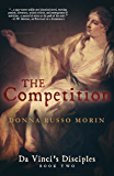 The Competition: Da Vinci's Disciples - Book Two