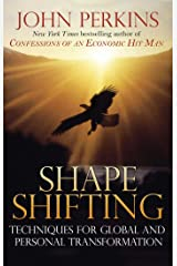 Shapeshifting: Shamanic Techniques for Global and Personal Transformation Paperback