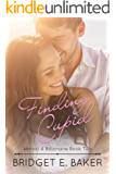 Finding Cupid (Almost a Billionaire Book 2)