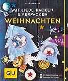Mit Liebe backen und verpacken - Weihnachten (GU cook&style)