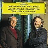 Ravel: Piano Concertos, Valses nobles et sentimentales