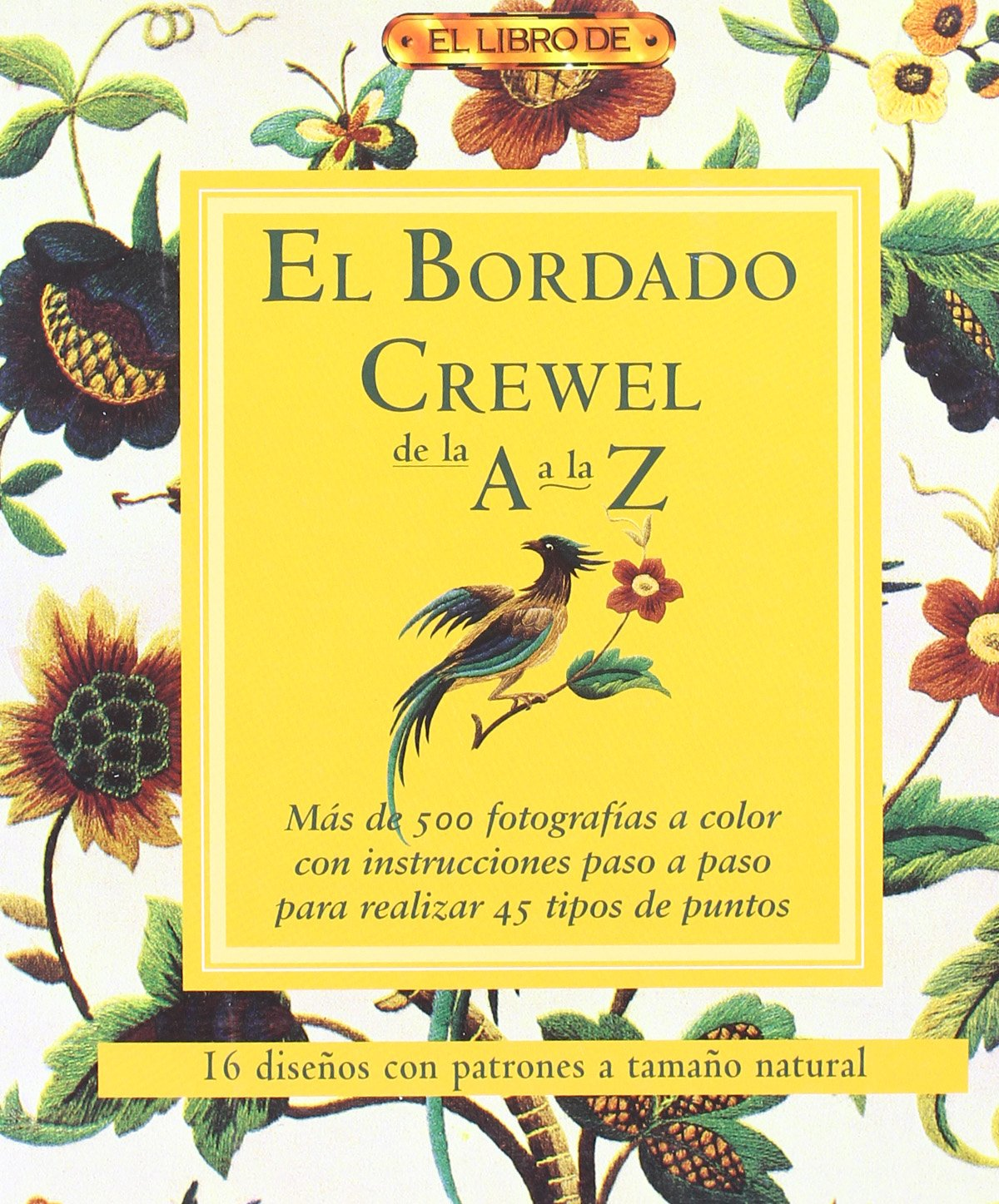 El Bordado Crewel De La a La Z: Unknown: 9788496550810: Amazon.com: Books