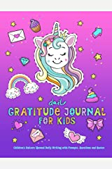 Daily Gratitude Journal For Kids: Children's Unicorn Themed Daily Writing with Prompts, Questions and Quotes Paperback