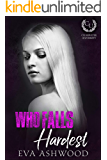 Who Falls Hardest: An Enemies-to-Lovers Romance (Clearwater University Book 3)