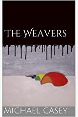 The Weavers Kindle Edition