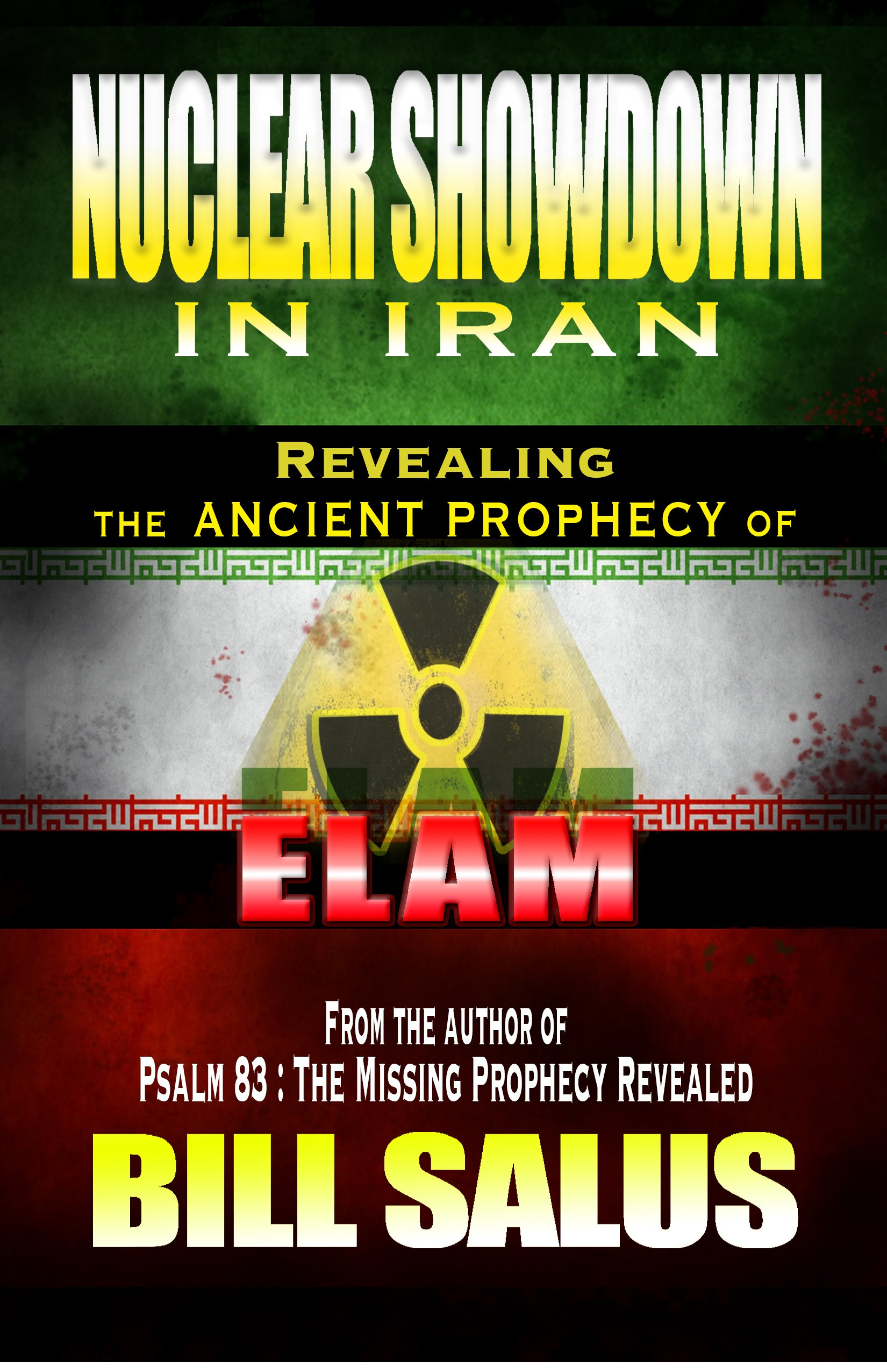 Nuclear Showdown in Iran, Revealing the Ancient Prophecy of Elam pdf epub