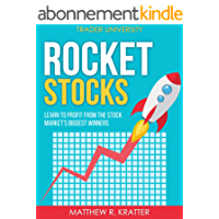 Rocket Stocks: Learn to Profit from the Stock Market's Biggest Winners (English Edition)