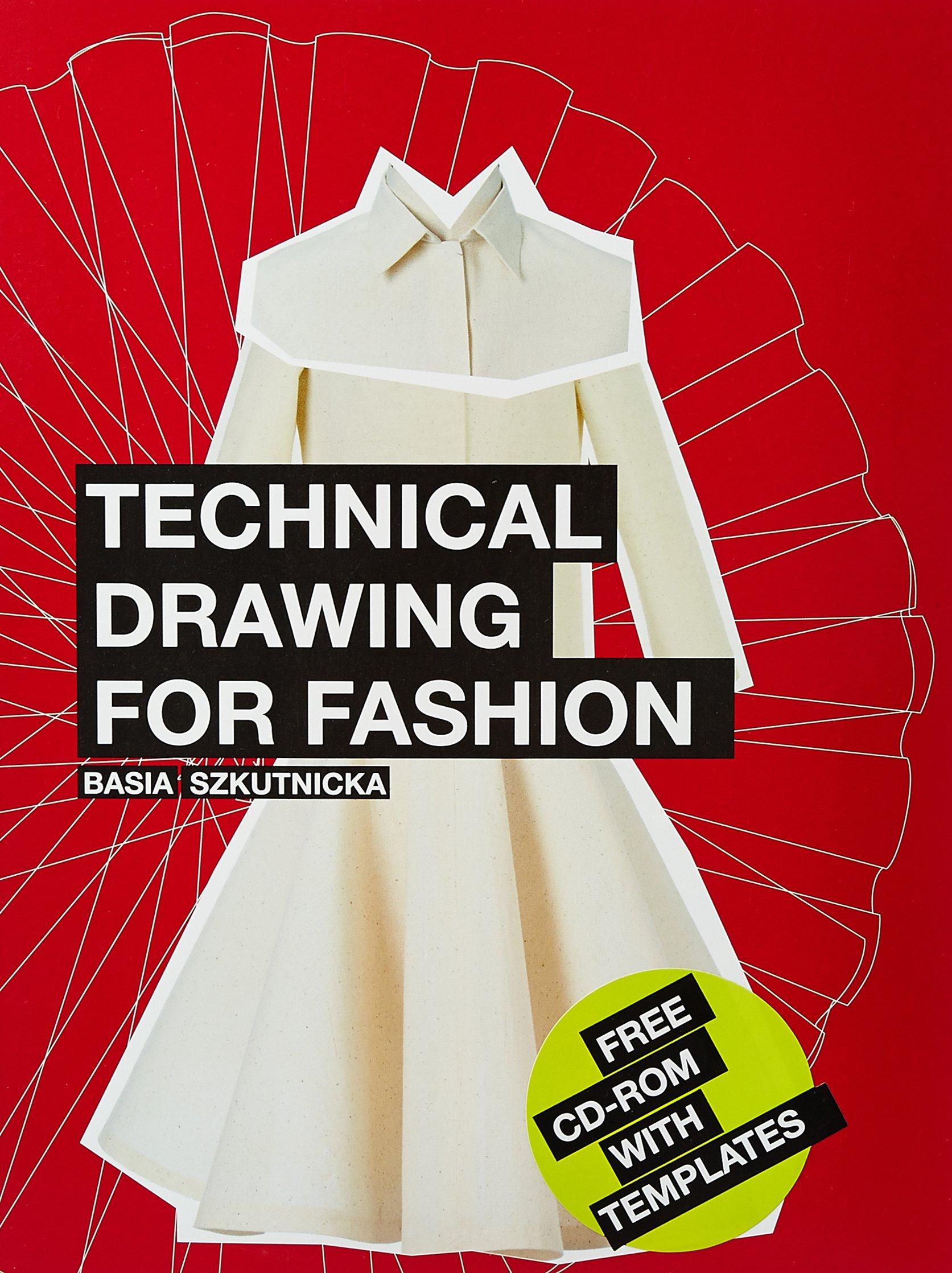 Flats Technical Drawing For Fashion Portfolio Skills Fashion Textiles Szkutnicka Basia 9781856696180 Amazon Com Books
