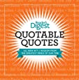Quotable Quotes: Wit and Wisdom from the Greatest Minds of Our Time