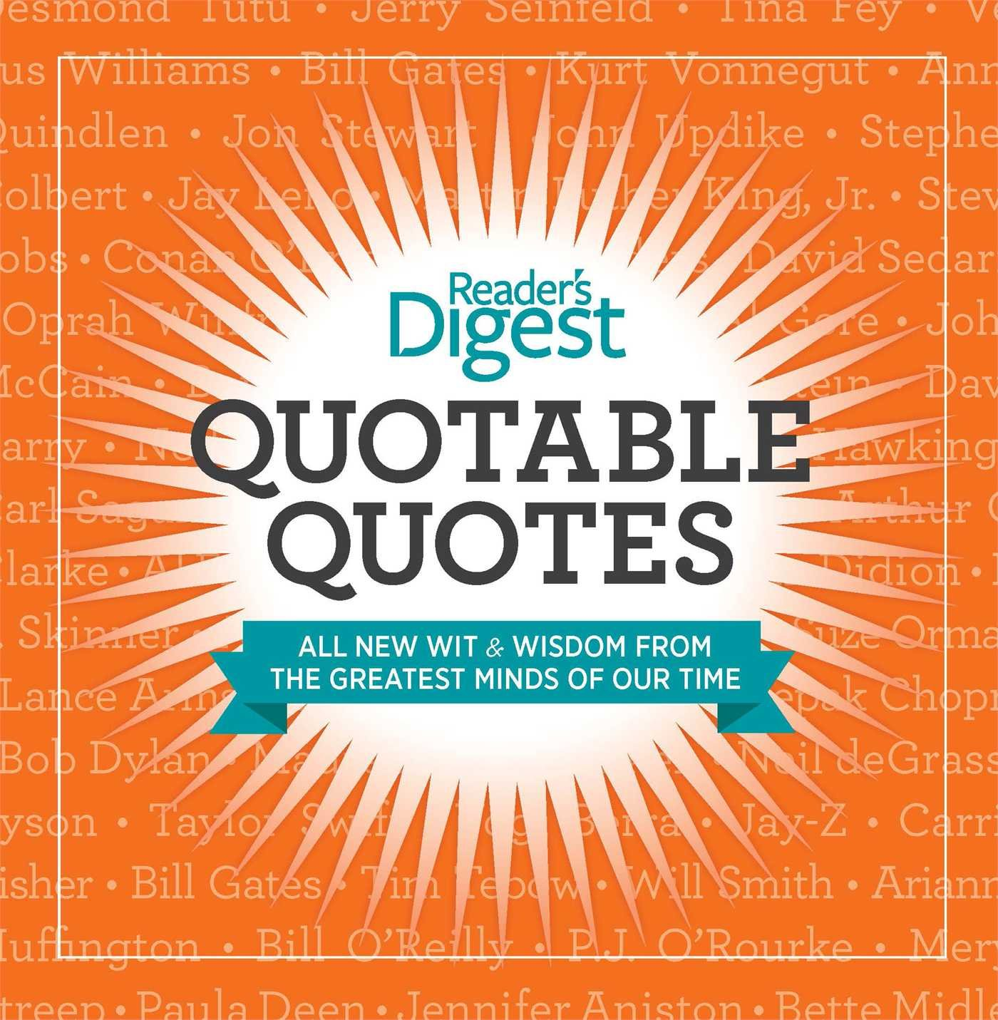 quotable quotes wit and wisdom from the greatest minds of our