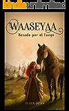 Waaseyaa (I): Besada por el fuego