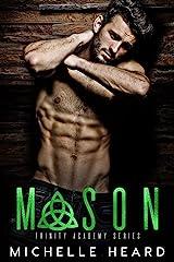 Mason (Trinity Academy Book 2) Kindle Edition