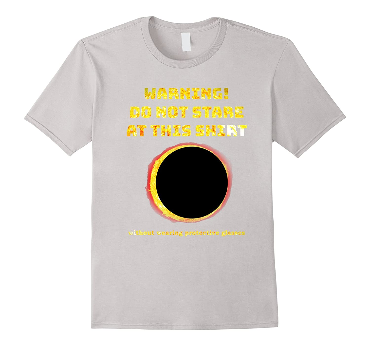 Funny Solar Eclipse T Shirt Warning Do Not Stare-BN
