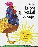 Le coq qui voulait voyager