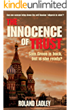 The Innocence of Trust (Sam Green series Book 3)