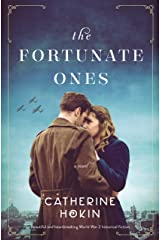 The Fortunate Ones: Beautiful and heartbreaking World War 2 historical fiction Kindle Edition